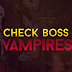 Tutorial: Check Boss - Vampires