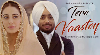 Tere Vaastey Song Lyrics | Satinder Sartaaj | Punjabi Song Lyrics