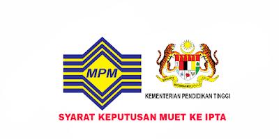 Syarat Keputusan MUET Ke IPTA 2019