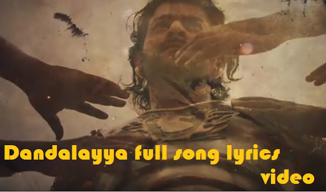 Dandaalayyaa Full Song With Lyrics - Baahubali 2 Songs | Prabhas, MM Keeravaani, Kaala Bhairava