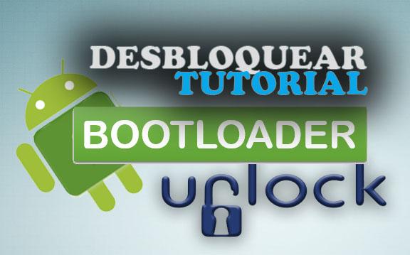 Desbloquear Bootloader sin comandos