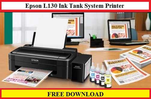 Epson L130 Ink Tank System Printer, Free Download for Windows / Mac Os / Linux