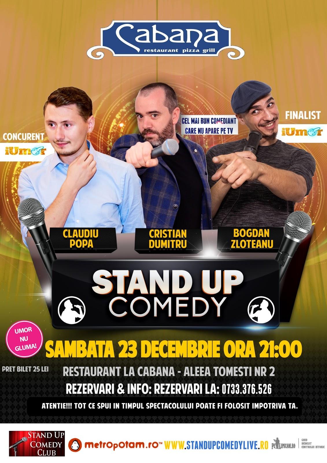 Stand-Up Comedy Sambata 23 Decembrie La Cabana