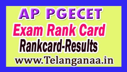 AP PGECET Results 2017 Andhra Pradesh PGECET Exam Rank Card