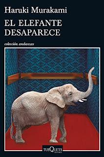 """El elefante desaparece"" - Haruki Murakami"