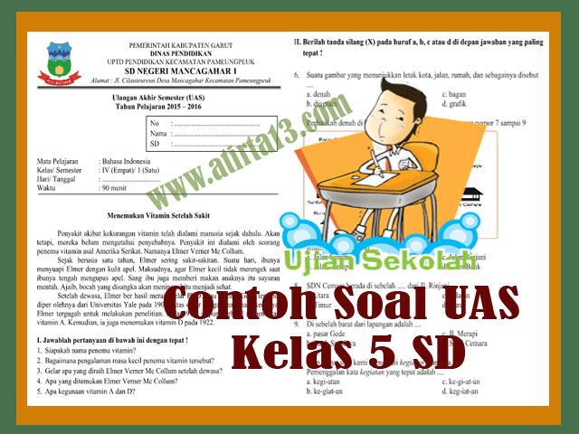 Soal Ujian Akhir Semester (UAS) SD Kelas 5 Tahun Ajaran 2017