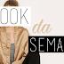 Look da Semana #5