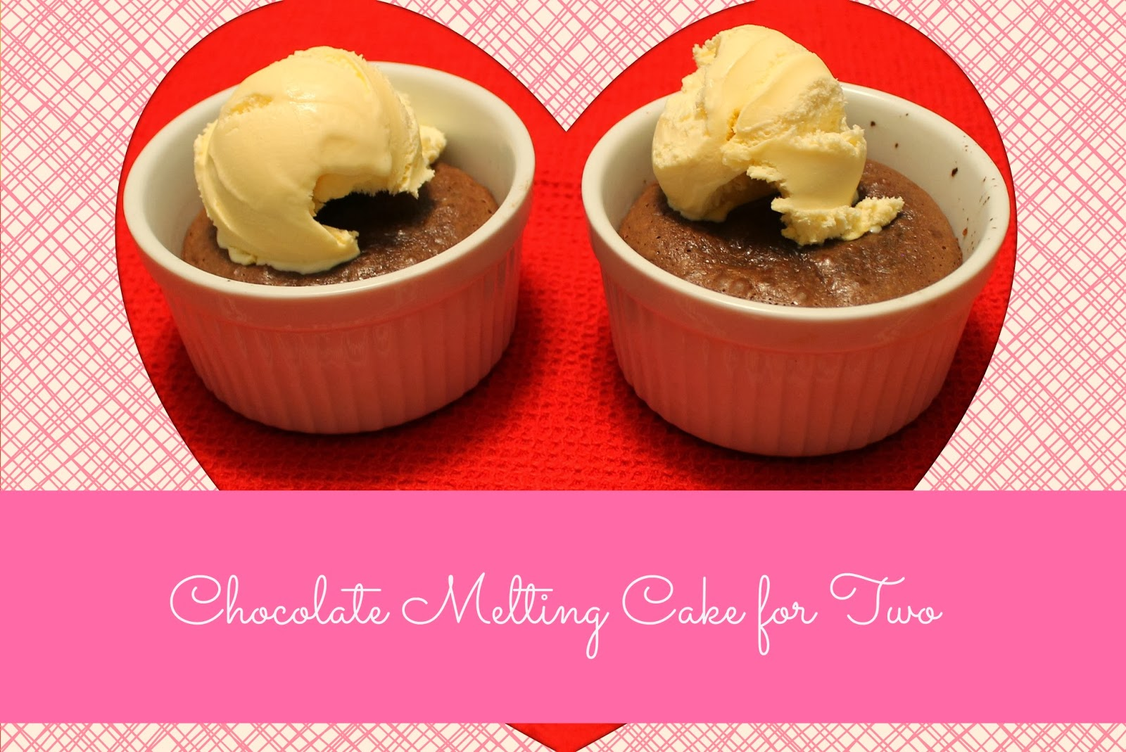 Chocolate Melting Cake for Two - the Perfect Valentine's Day Dessert