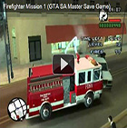 GTA SA Master Save Game - Firefighter Mission