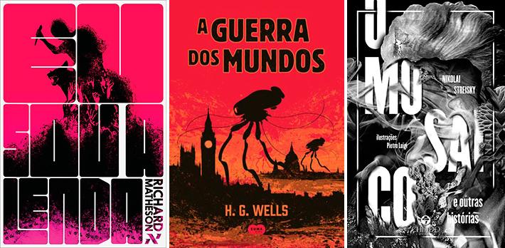 Livros que mostram o apocalipse: Eu Sou a Lenda; A Guerra dos Mundos; O Mosaico e Outras Histórias
