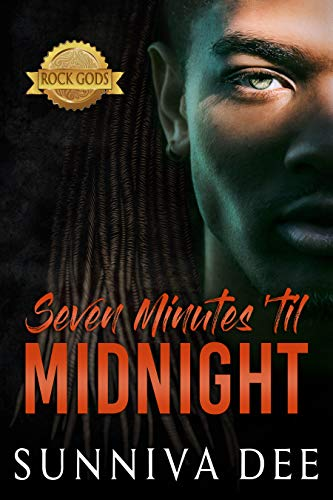 Seven Minutes 'til Midnight (Rock Gods Book 3) by Sunniva Dee