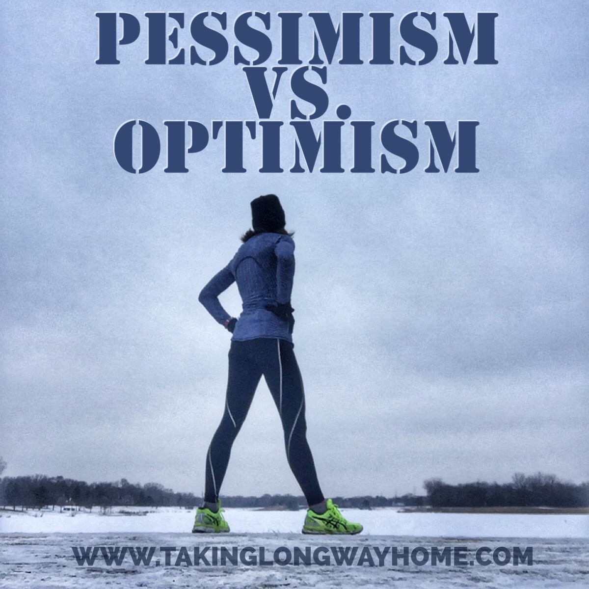 Taking The Long Way Home Pessimism Vs Optimism
