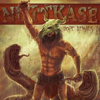 Nuttkase+Dope+Remixes+2++2011.jpg