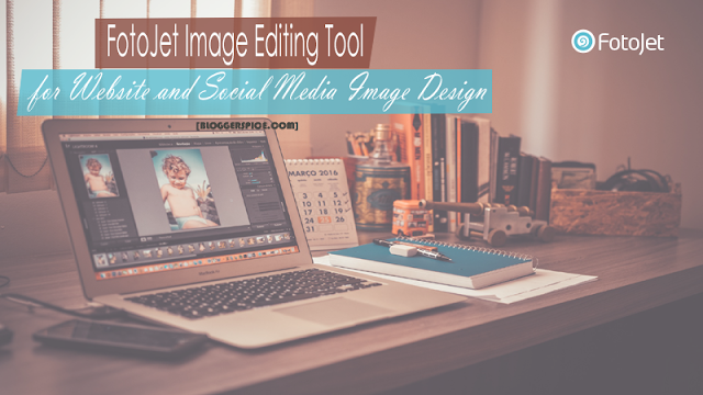 FotoJet Image Editing Tool for Website and Social Media Image Design