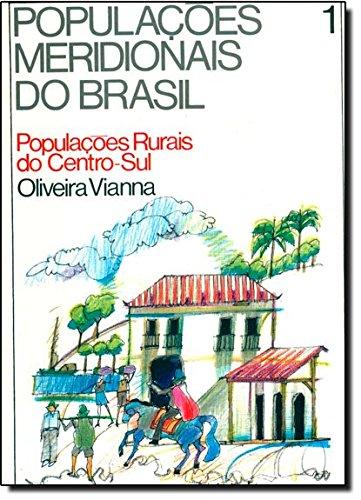 Populações meridionais do Brasil - Oliveira Viana