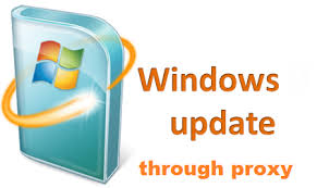 How to update Windows through Proxy Server