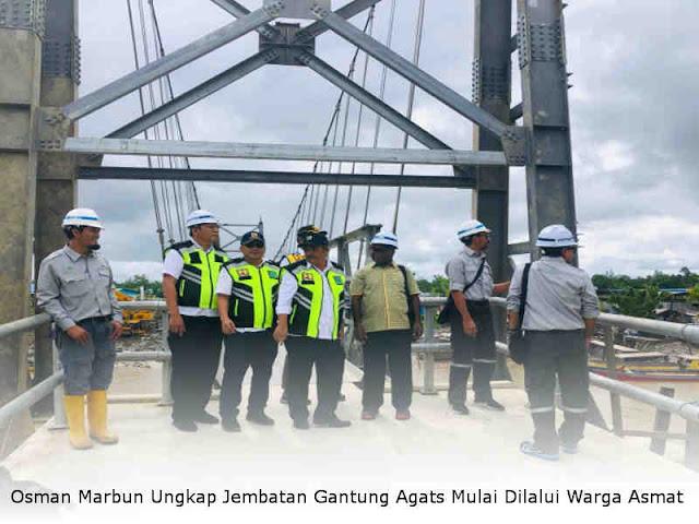 Osman Marbun Ungkap Jembatan Gantung Agats Mulai Dilalui Warga Asmat