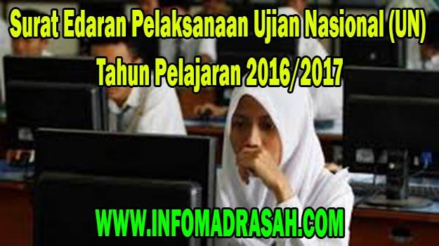 Surat Edaran Pelaksanaan Ujian Nasional (UN) Tahun Pelajaran 2016/2017