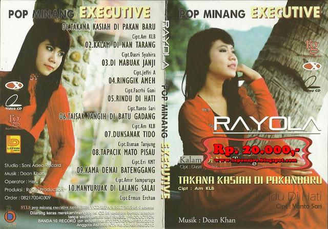Rayola - Takana Kasiah Di Pakanbaru (Album Pop Minang Executive)