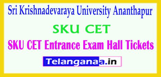 SKU CET 2019 Sri Krishnadevaraya University Ananthapur CET Entrance Exam Hall Tickets 2019