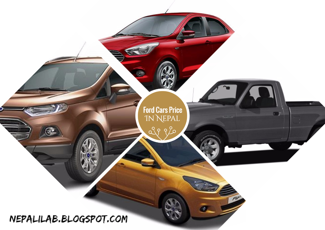 Different Ford automobiles are available in Nepal and here down below are the list of available Ford motors in Nepal. The prices listed below are according ...  sc 1 st  Nepali Lab - blogger & Ford Cars Price List in Nepal 2017 | Nepali Lab: Tech News ... markmcfarlin.com