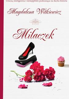 """""""Milaczek"""" Magdalena Witkiewicz"""