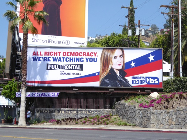 Full Frontal Samantha Bee democracy watching you billboard