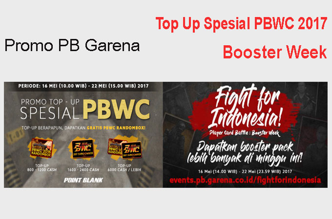Promo PB Garena Top Up PBWC 2017 dan Booster Week