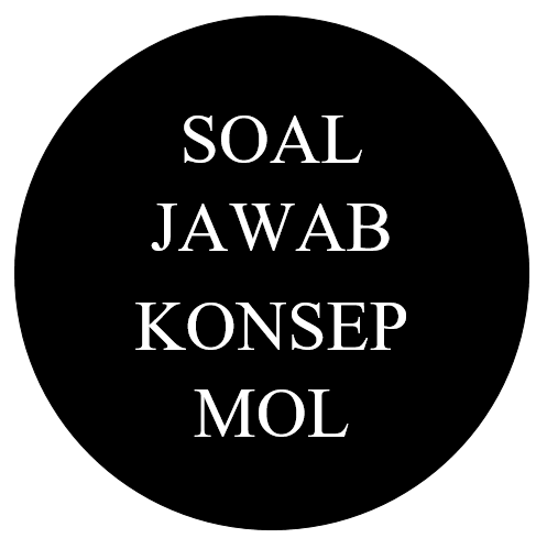 Soal Jawab Lengkap Konsep Mol : Bilangan Avogadro, Massa Molar, Volume Molar, Molaritas, Hukum Dasar Kimia