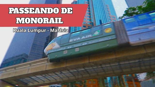 Monorail em Kuala Lumpur