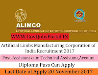 Artificial Limbs Manufacturing Corporation of India Recruitment 2017– 26 Assistant cum Technical Assistant, Accounts Officer