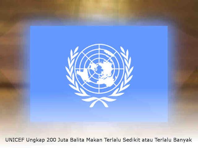 UNICEF Ungkap 200 Juta Balita Makan Terlalu Sedikit atau Terlalu Banyak