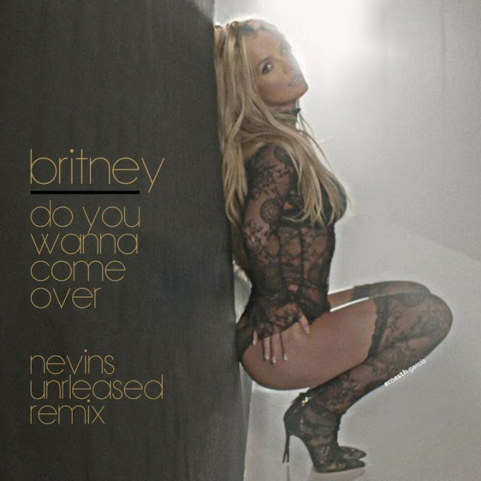 Britney Spears - Do You Wanna Come Over (Jason Nevins Remix) (Unreleased)
