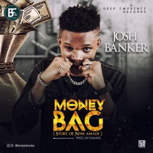Josh Banker - Money Bag (Prod. Jayswaarg)