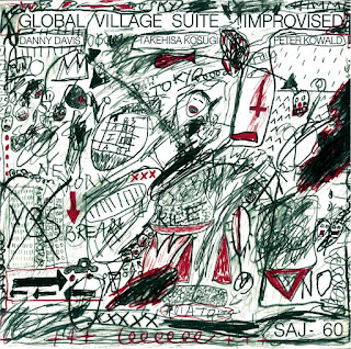 Danny Davis, Takehisa Kosugi, Peter Kowald, Global Village Suite —Improvised