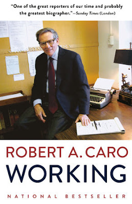 what i m reading: working by robert caro