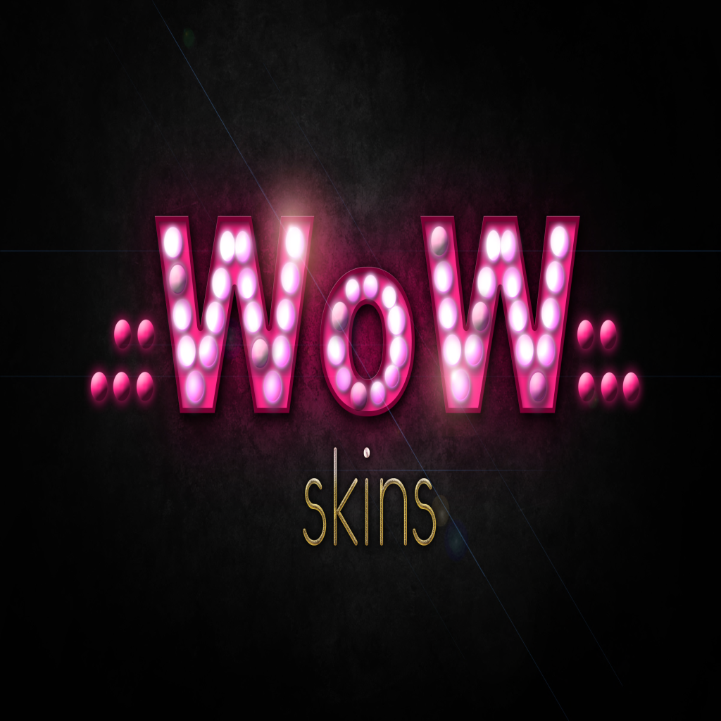 WOW Skins
