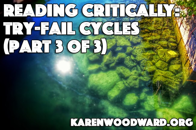 Reading Critically: Try-Fail Cycles (Part 3 of 3)