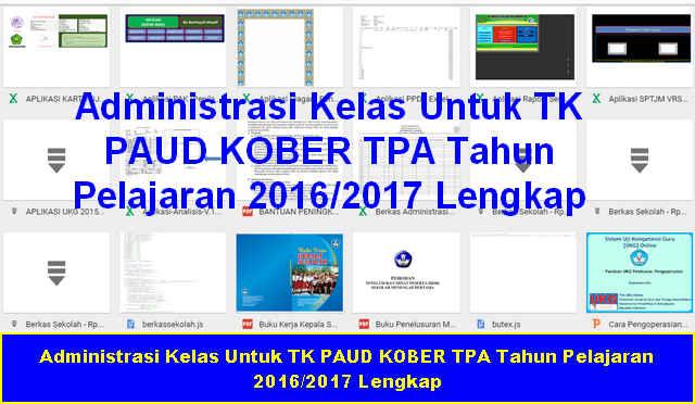 Administrasi Kelas Untuk TK PAUD KOBER TPA Tahun Pelajaran 2016/2017 Lengkap