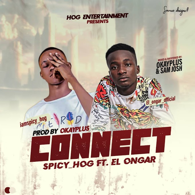 [MUSIC] Spicy Hog ft El Ongar - Connect