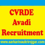 CVRDE Avadi Recruitment