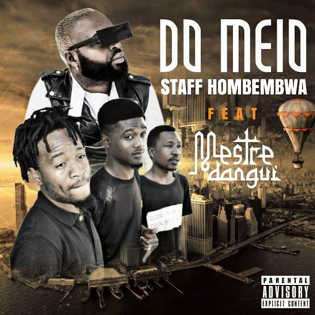 Staff Hombembwa ft. Mestre Dangui - Do Meio (Afro House)