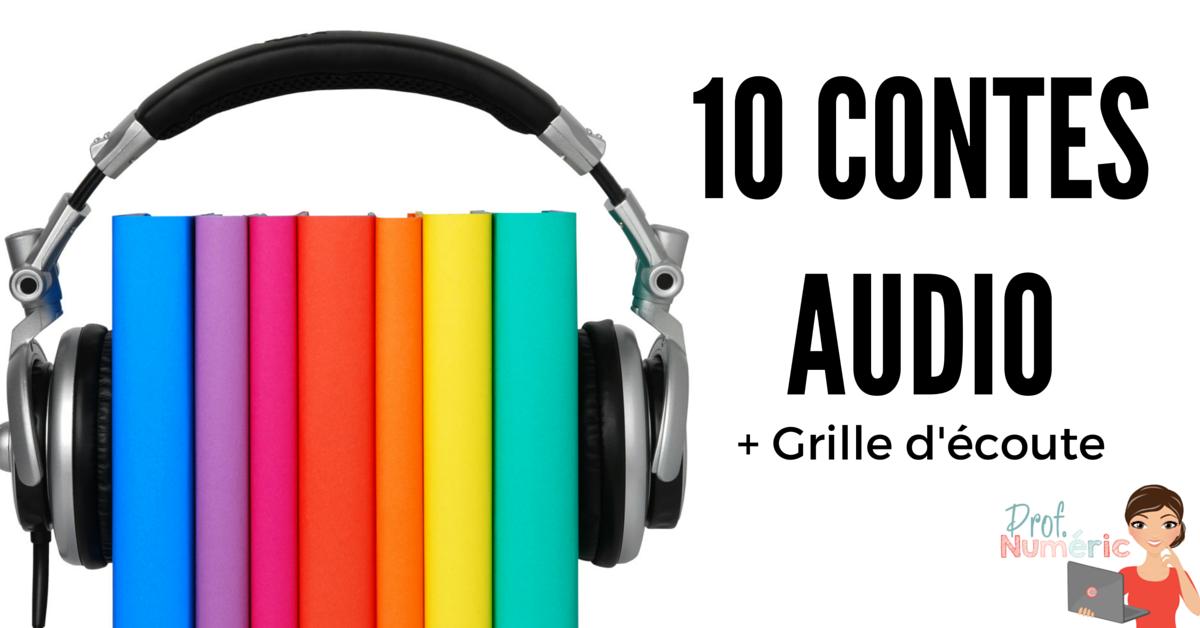 10 Contes Pour Enfants A Ecouter Prof Numeric