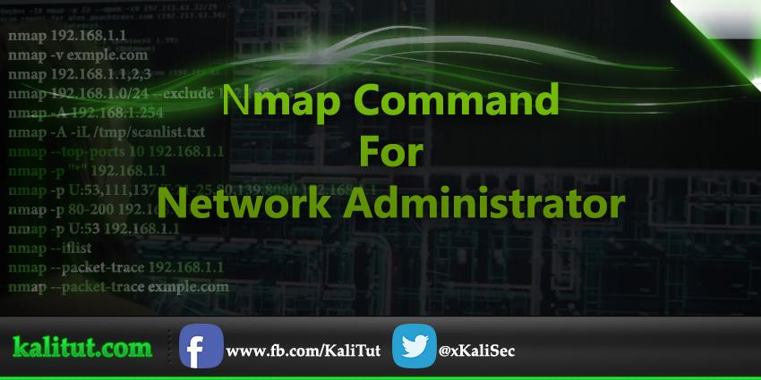nmap commands For Network Administrator | Kali Linux Tutorial