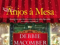 """Conheça o livro """"Anjos à mesa"""" - Debbie Macomber"""