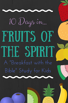 "Spend 10 days in a ""Breakfast with the Bible"" Study over the Fruits of the Spirit for you and your little ones!  Includes a memory verse, discussion time, picture book, object lessons, and extension activities!"