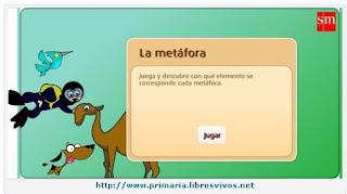 http://www.primaria.librosvivos.net/archivosCMS/3/3/16/usuarios/103294/9/5EP_len_cas_ud13_Lametafora/frame_prim.swf