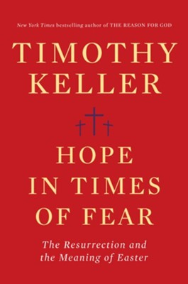 Keller:  Hope in Times of Fear