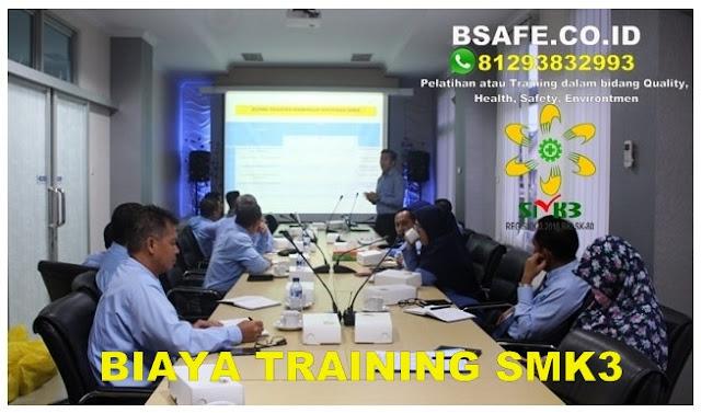 TRAINING INTERNAL AUDIT SMK3, biaya traning smk3, harga training auditor smk3, sertifikasi auditor smk3