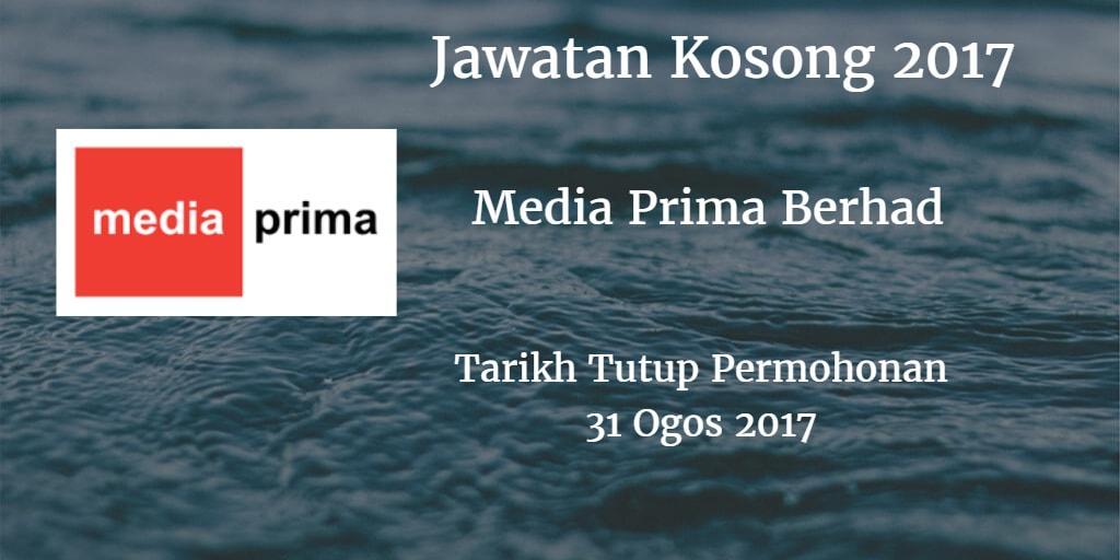 Jawatan Kosong Media Prima Berhad 31 Ogos 2017